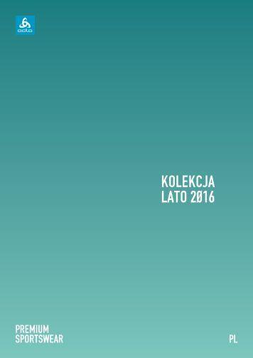 Odlo - Kolekcja Lato 2016 - katalog Polska