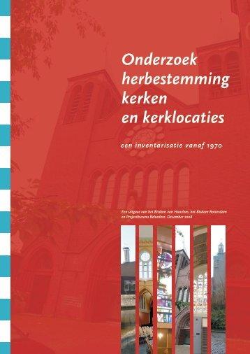 Onderzoek herbestemming kerken en kerklocaties - Bisdom Haarlem