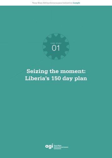 Seizing the moment: Liberia's 150 day plan