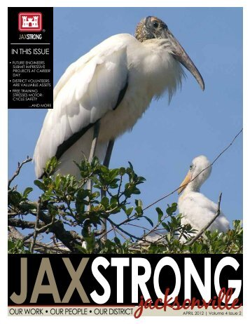 APRIL 2012 | Volume 4 Issue 2 - Jacksonville District - U.S. Army