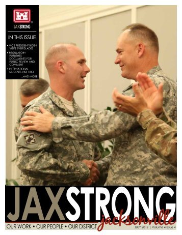 JULY 2012 | Volume 4 Issue 4 - Jacksonville District - U.S. Army