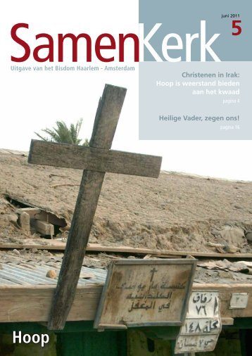 Christenen in Irak: Hoop is weerstand bieden aan ... - Bisdom Haarlem