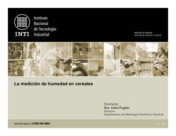 """""""La Medición de Humedad en Cereales"""" - Dra. Celia ... - Metrologia"""