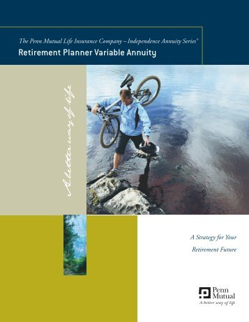 Retirement Planner Variable Annuity Client Brochure - Penn Mutual