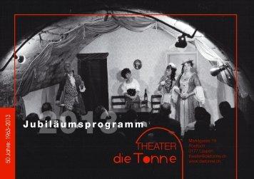 THEATER Jubiläumsprogramm - Tonne