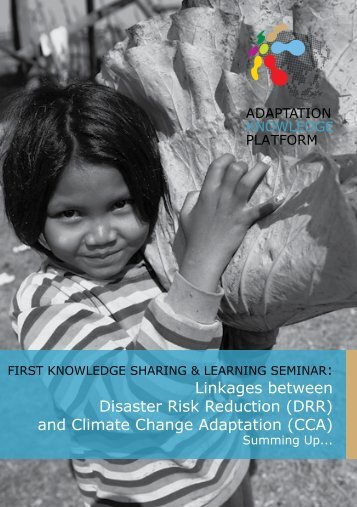 Linkages between Disaster Risk Reduction (DRR) and Climate Change ...
