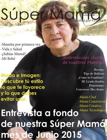 Entrevista a fondo de nuestra Súper Mamá mes de Junio 2015