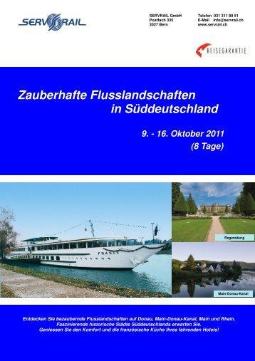 Zauberhafte Flusslandschaften in Süddeutschland - SERVRail