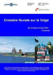 Croisière fluviale sur la Volga du 15 mai au 5 juin 2012 - SERVRail