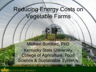 Reducing Energy Costs on Vegetable Farms - Kentucky State ...