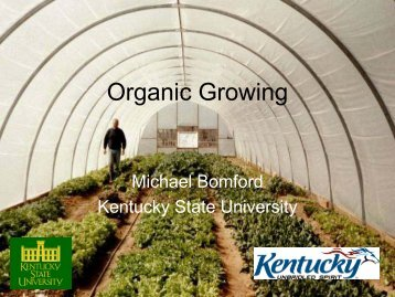 Organic Growing - Kentucky State University Organic Agriculture ...