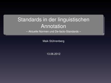 Standards in der linguistischen Annotation - Maik Stührenberg