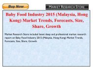 Baby Food Industry 2015 (Malaysia, Hong Kong) Market Trends, Forecasts, Size, Share, Growth
