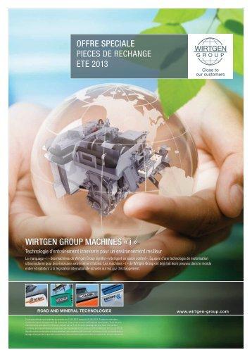 Offre Speciale Pièces De Rechange Eté 2013 - Wirtgen Group