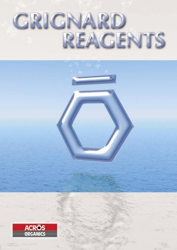 """Grignard"" reagents after their inventor - Acros Organics"