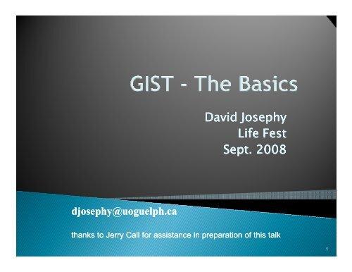 David Josephy- GIST 101 - The Life Raft Group