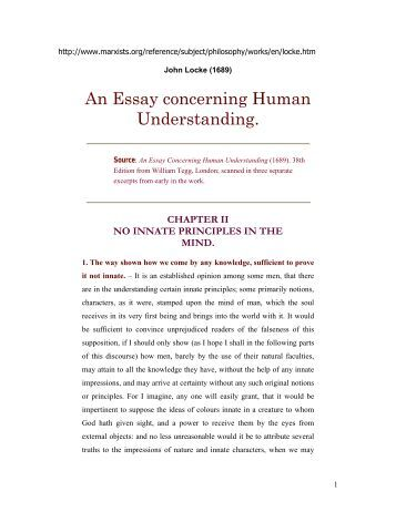 john locke an essay concerning human understanding book 2 chapter 8 Extracts from locke's an essay concerning human understanding by john locke 1690 which is divided into the following books and chapters, where 34 indicates book 3, chapter 4.