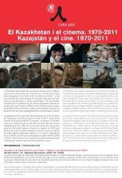 Kazakhstan i el cinema. 1970-2011 - Casa Asia