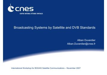 Broadcasting Systems by Satellite and DVB Standards