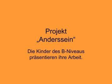 "Projekt ""Anderssein"" - Paula Fürst Schule"
