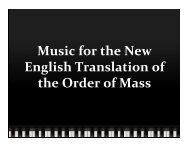 Music for the New English Translation of the