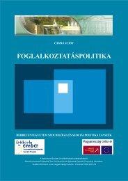 FOGLALKOZTATÁSPOLITIKA - Debreceni Egyetem Szociológia és ...