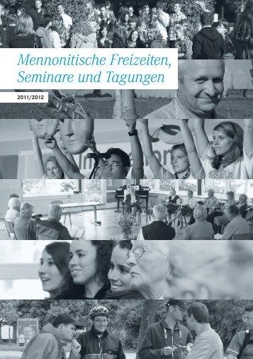 Mennonitische Freizeiten, Seminare und Tagungen