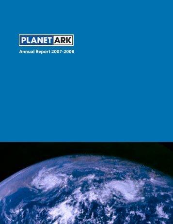 Annual Report 2007-2008 - Planet Ark