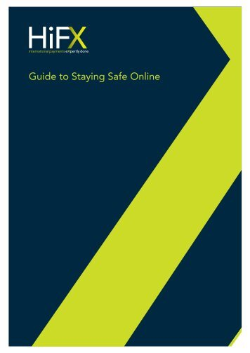 Guide to Staying Safe Online - HiFX
