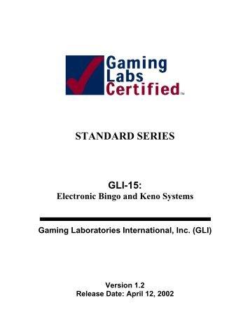 STANDARD SERIES - Gaming Laboratories International