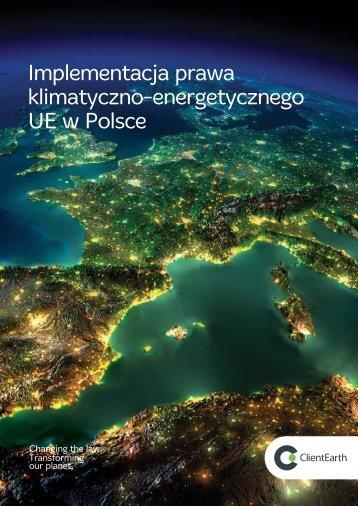 Implementacja prawa klimatyczno-energetycznego UE ... - ClientEarth