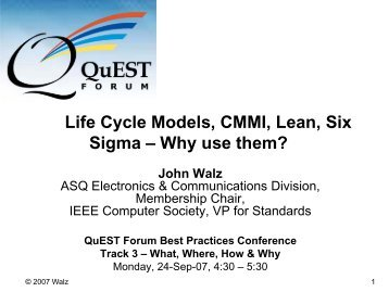 Six Sigma, Life Cycle Model, CMMI, and Lean – Why use ... - TL 9000