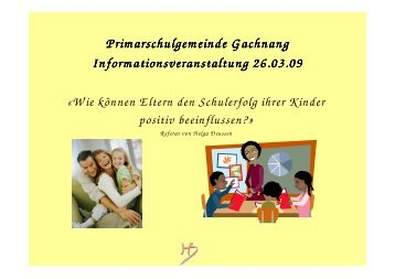 Referat von H. Deussen - Primarschule Gachnang