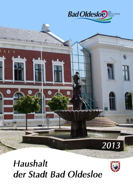 Haushaltsplan mit Haushaltssatzung 2013 - Bad Oldesloe