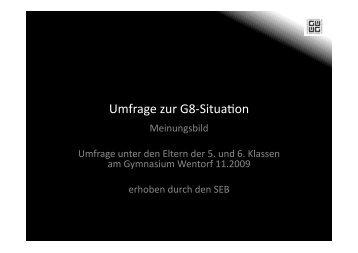 Umfrage zur G8-‐Situa5on - Gymnasium Wentorf