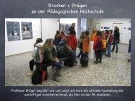 Drucken + Prägen an der Pädagogischen Hochschule - Paula Fürst ...