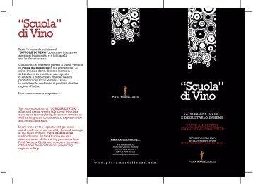 Piera Martellozzo SpA: 'Scuola Di Vino' - Vini e Sapori