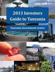 2013 Investors guide to tanzania - Tanzania Investment Centre