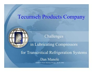 Challenges in Lubricating Compressors for Transcritical ...