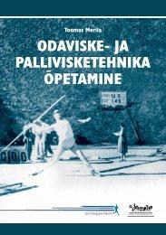Palliviske- ja odavisketehnika õpetamine - Eesti Kergejõustikuliit