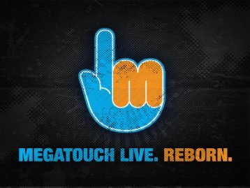 Megatouch Live Reborn. - The Shaffer Distributing Company
