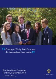 Coming to Trinity Sixth Form was the best decision I ... - Trinity School