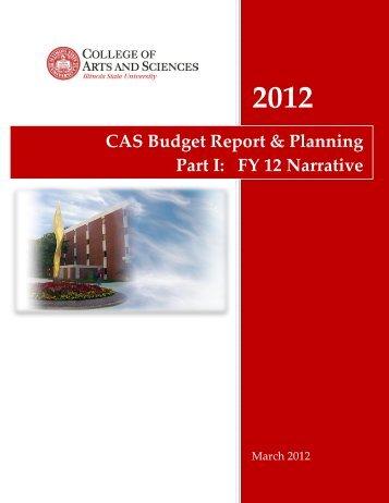 CAS Budget Report & Planning Part I: FY 12 Narrative