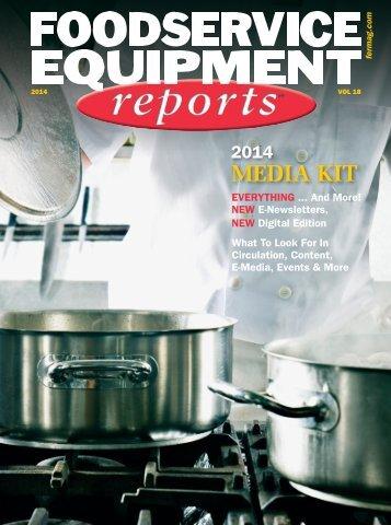 2014 Media Kit - Foodservice Equipment Reports