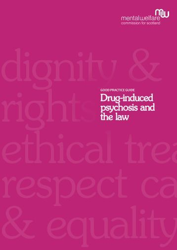 Drug-induced psychosis and the law - Mental Welfare Commission ...