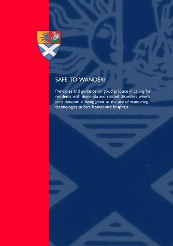 Safe to wander? - Mental Welfare Commission for Scotland