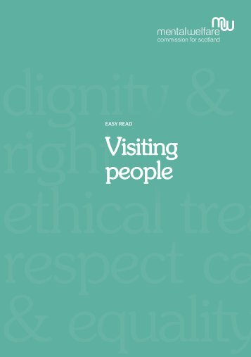Easy read visiting people - Mental Welfare Commission for Scotland