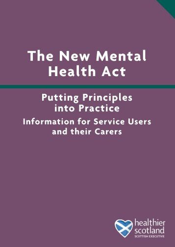 The New Mental Health Act - Mental Welfare Commission for Scotland