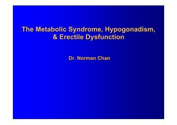 The Metabolic Syndrome, Hypogonadism, & Erectile Dysfunction