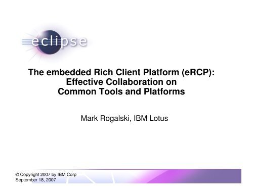 The embedded Rich Client Platform (eRCP): Effective ... - Eclipse